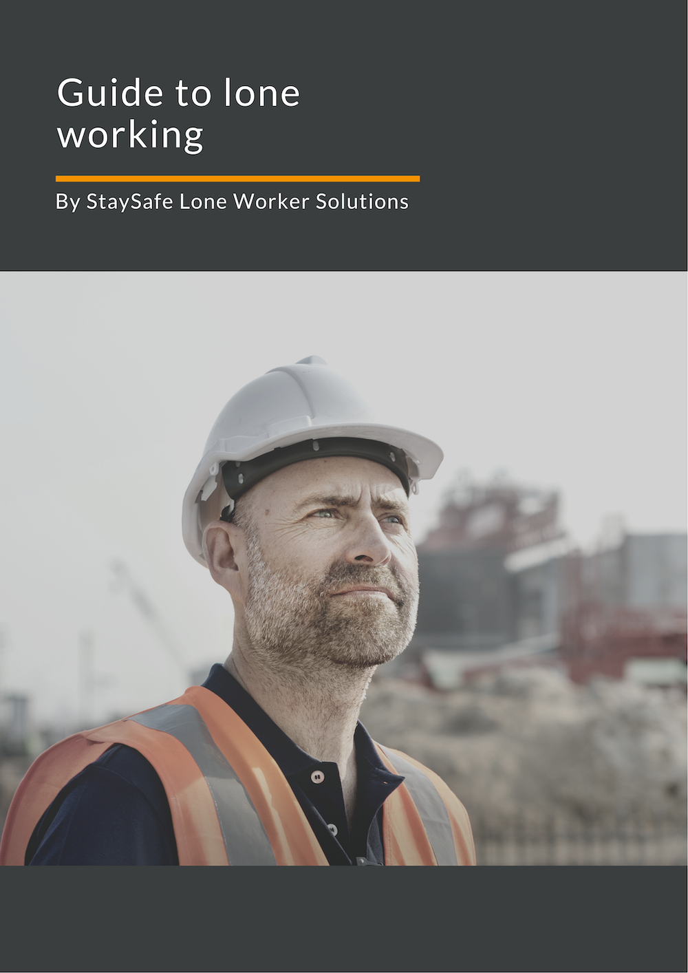 Guide to lone worker safety